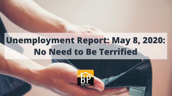 Unemployment Report_ May 8, 2020_ No Need to Be Terrified